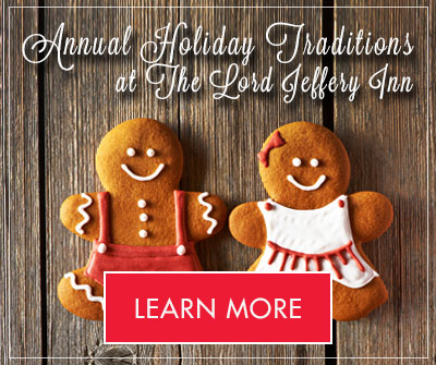The Lord Jeffery Inn Holiday Traditions